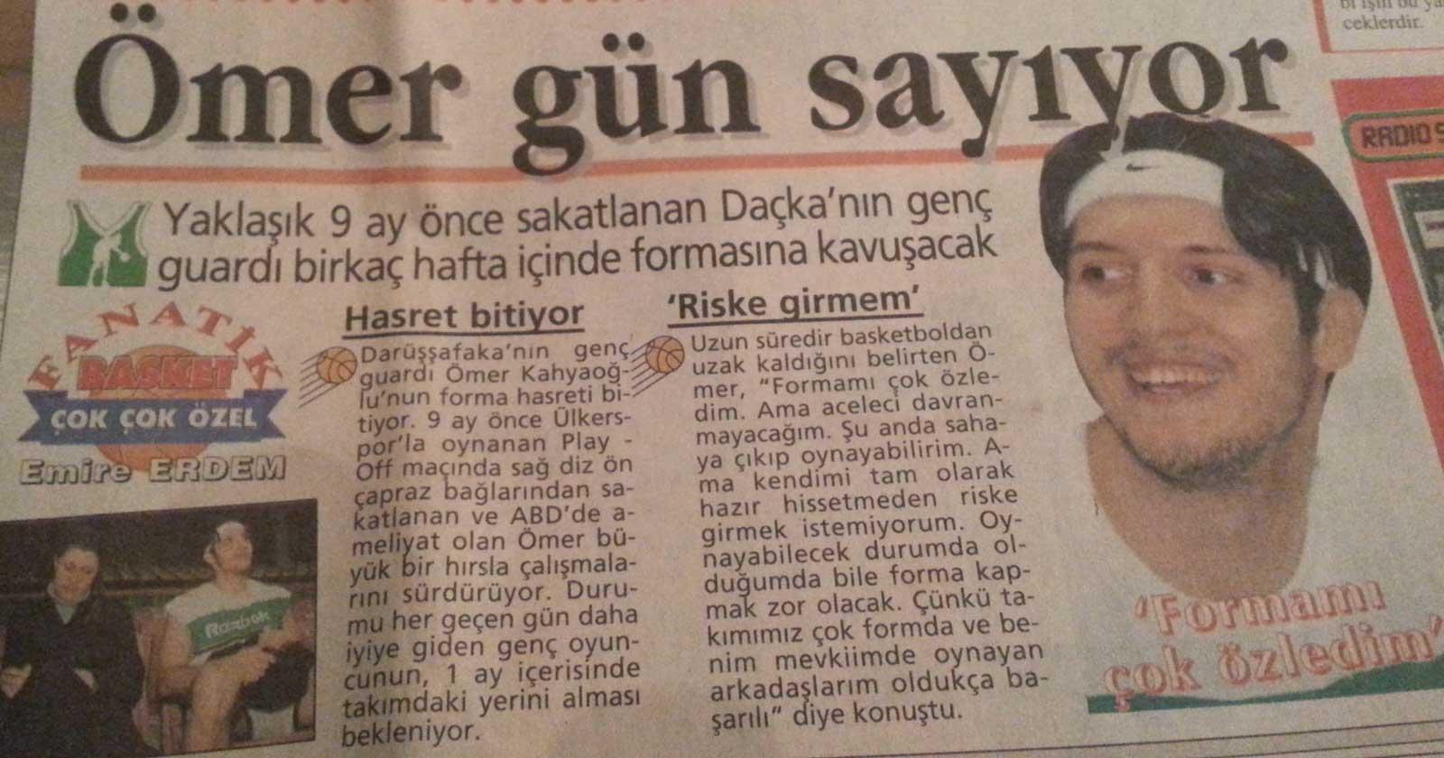 Ömer'in sakatlık sonrası dönüşünü konu eden bir gazete haberi